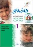 Progetto Magnificat. Guida al catechismo «Io sono con voi». Vol. 1: Libro di  Bruno Ferrero, Andrea Fontana, Anna Peiretti