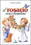 Il rosario con i bambini Libro di  Marino Gobbin