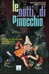 Le notti di Pinocchio. Riflessioni per giovani, provocazioni per adulti