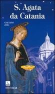 Sant'Agata da Catania Libro di  Gaetano Zito