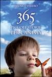 365 piccole storie per l'anima