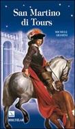 San Martino di Tours Libro di  Michele Aramini