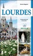Lourdes. Guida pastorale Libro di  Romeo Maggioni