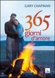 365 giorni d'amore Libro di  Gary Chapman