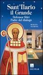 Sant'Ilario il grande. Defensor fidei, padre del dialogo