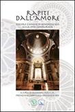 Rapiti dall'amore. Discorsi e omelie di Benedetto XVI sulla vita consacrata Libro di  Salvatore Farì