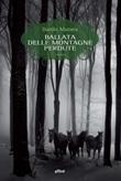 Ballata delle montagne perdute Libro di  Danilo Manera