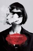 La signora dagli occhiali neri Libro di  Sidonia Dragusanu