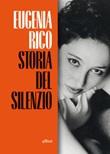 Storia del silenzio Ebook di  Eugenia Rico