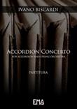 Accordion concerto. For accordion and string orchestra Ebook di  Ivano Biscardi