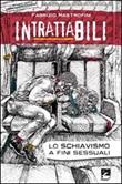 Intrattabili. Lo schiavismo a fini sessuali Libro di  Fabrizio Mastrofini