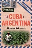 Da Cuba e Argentina. Il sogno dei cieli Libro di
