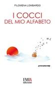 I cocci del mio alfabeto Libro di  Filomena Lombardo
