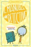 Il manuale del detective Ebook di  Sergio Badino