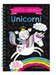 Unicorni. Gratta & colora. Ediz. a spirale. Con gadget Libro di  Sarah Wade