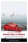Grado nella nebbia Ebook di  Andrea Nagele