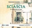 A ciascuno il suo letto da Francesco Scianna. Audiolibro. CD Audio formato MP3 Libro di  Leonardo Sciascia