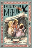 Salire a le stelle. I misteri di Mercurio Ebook di  Davide Morosinotto