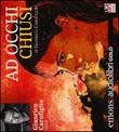Ad occhi chiusi letto da Gianrico Carofiglio. Audiolibro. CD Audio formato MP3. Ediz. integrale Libro di  Gianrico Carofiglio