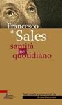Francesco di Sales. Santità nel quotidiano