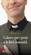 Galateo per i preti e le loro comunità Libro di  Michele Garini