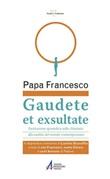 Gaudete et exsultate. Esortazione apostolica sulla chiamata alla santità nel mondo contemporaneo Libro di Francesco (Jorge Mario Bergoglio)