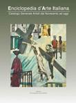 Enciclopedia d'arte italiana. Catalogo generale artisti dal Novecento ad oggi. Vol. 7: Libro di