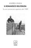 Il romanesco dell'edilizia. Su uno sconosciuto repertorio del 1989 Libro di  Andrea Viviani