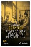 Ultimo discorso alla società proustiana di Barcellona Ebook di  Mathias Enard