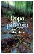 Dopo la pioggia Ebook di  Chiara Mezzalama