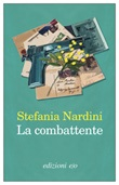 La combattente Ebook di  Stefania Nardini