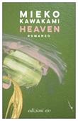 Heaven Ebook di  Mieko Kawakami