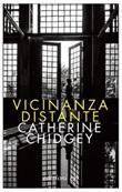 Vicinanza distante Ebook di  Catherine Chidgey