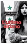 L' ultimo siriano Ebook di  Omar Youssef Souleimane