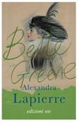 Belle Greene Ebook di  Alexandra Lapierre