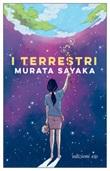 I terrestri Ebook di  Sayaka Murata