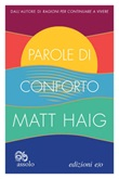 Parole di conforto Ebook di  Matt Haig