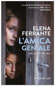 L'amica geniale. Vol. 1: Libro di  Elena Ferrante