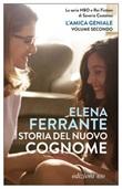 Storia del nuovo cognome. L'amica geniale Ebook di  Elena Ferrante