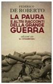 La paura e altri racconti della grande guerra Libro di  Federico De Roberto