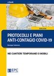 Protocolli e piani anti-contagio Covid-19 nei cantieri temporanei o mobili Ebook di  Giuseppe Semeraro, Giuseppe Semeraro