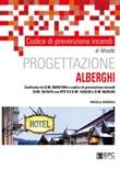 Codice di prevenzione incendi. Progettazione alberghi. Confronto tra d.m. 09/04/1994 e codice di prevenzione incendi (d.m. 18/10/19 con rtv v.5 d.m. 14/02/20 e d.m. 06/04/20) Ebook di  Nicola Zoeddu, Nicola Zoeddu