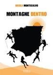 Montagne dentro Ebook di  Nicola Montecalvo