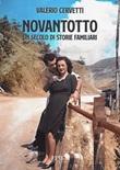 Novantotto. Un secolo di storie familiari Ebook di  Valerio Cervetti