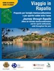 Viaggio in Rapallo-Journey through Rapallo. Ediz. bilingue Libro di