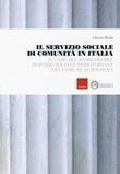 Il servizio sociale di comunità in Italia. Il caso del riordino del servizio sociale territoriale del comune di Bologna Libro di  Chiara Buda
