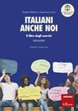 Italiani anche noi. Il libro degli esercizi della scuola di Penny Wirton Ebook di  Eraldo Affinati, Anna Luce Lenzi