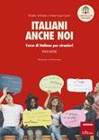 Italiani anche noi. Corso di italiano per stranieri. Il libro della scuola di Penny Wirton Ebook di  Eraldo Affinati, Anna Luce Lenzi