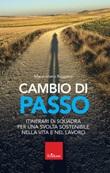 Cambio di passo Libro di  Massimiliano Ruggiero