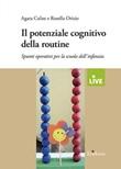 Il potenziale cognitivo della routine. Spunti operativi per la scuola dell'infanzia Libro di  Agata Calise, Rosella Orizio